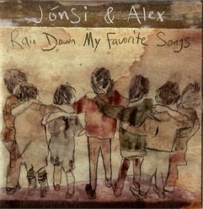 Jonsi & Alex Rain Down My Favorite Songs