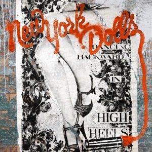 New York Dolls Dancing Backwards in High Heels